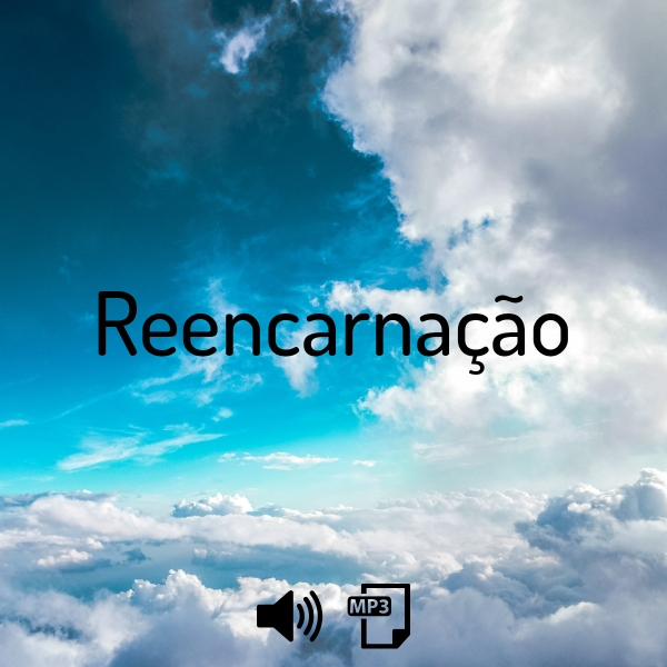 Audio Reencarnação